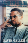Alex Haley Remembers Malcolm X: An Interview With David Gallen
