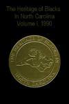 The Heritage of Blacks In North Carolina (Linda Simmons-Henry, Alex Haley, Philip N. Henry, Carol M. Speas)