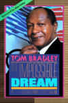 Tom Bradley: The Impossible Dream (1986)